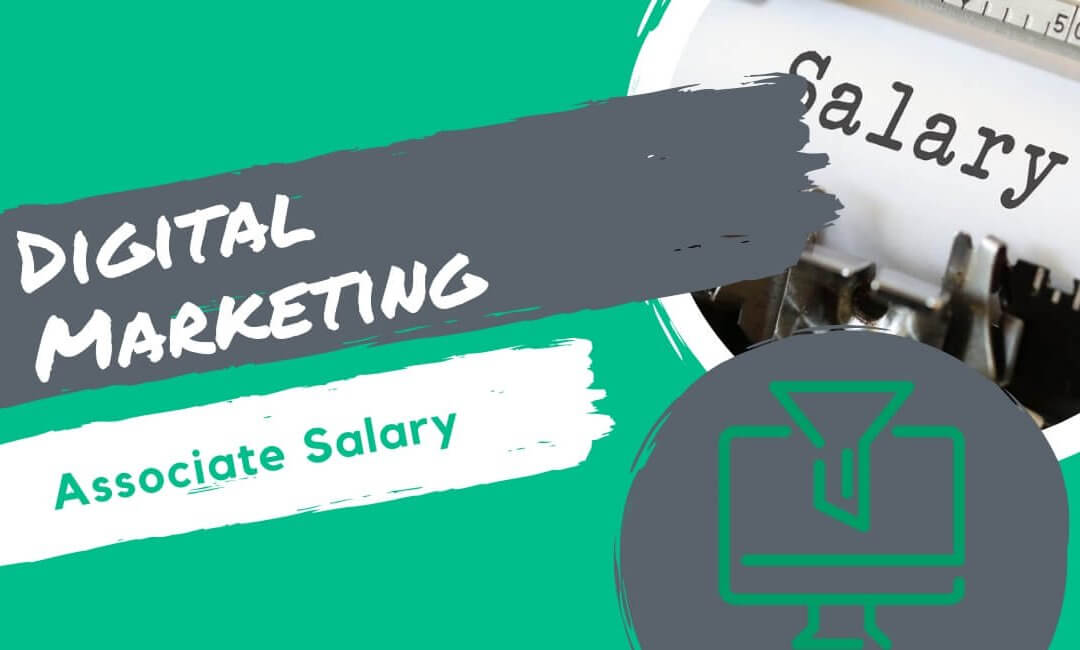 Digital Marketing Associate Salary