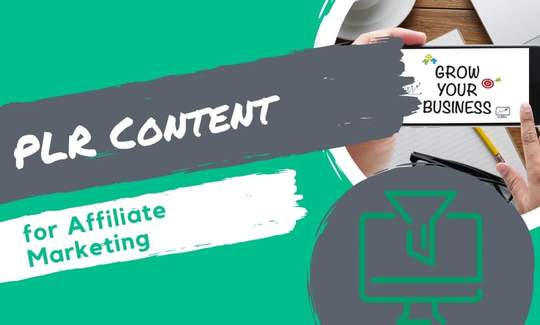 PLR Content for Affiliate Marketing