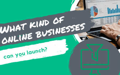 What kind of online businesses can you launch?
